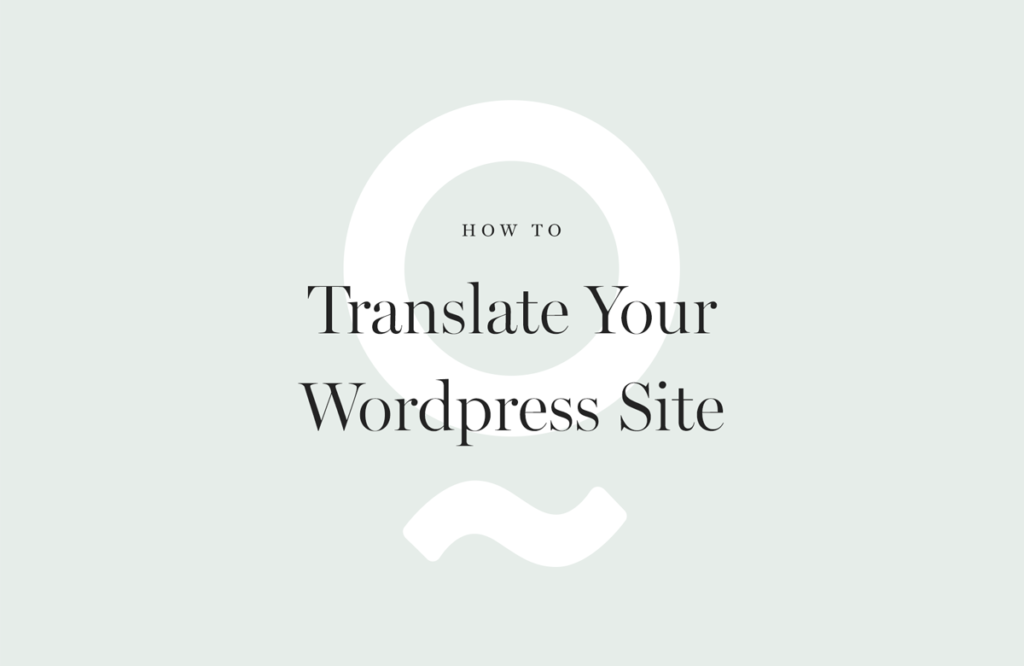 how-to-translate-your-wordpress-site