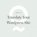 Using WPML to Translate Your WordPress Site