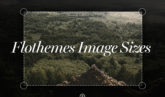 Image sizes for the web and Flothemes