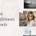 Best Lightroom Presets For Photographers. Part I