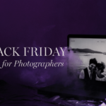 Best Black Friday Deals For Photographers 2018