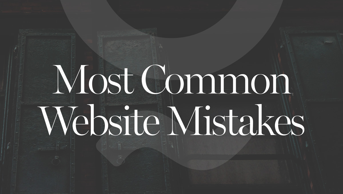 most-common-website-mistake