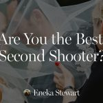 10 Steps to Smashing it as a Second Photographer by Eneka Stewart