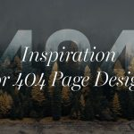 Best 404 Page Designs & Why You Need It!