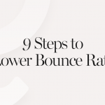 9 Ways to Reduce Your Bounce Rate