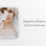 How a Client Guide can help your Photography Business + Free Template