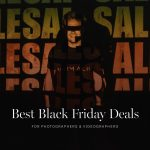 Best Black Friday Deals For Photographers 2020