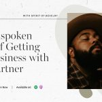 Saori & DeVante aka Spirit of Revelry - Getting into Business with Your Partner. The Unspoken Rules | FloInsider Ep #5