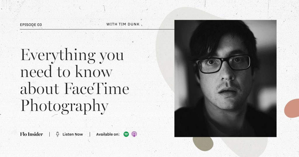 Tim Dunk FaceTime photography interview FloInsider podcast