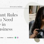 Kayla Mendez | Important Rules that You Need to Have in Your Business | FloInsider Ep #9
