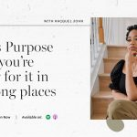 Racquel John | What is Purpose & why you're looking for it in the wrong places | FloInsider Ep #19