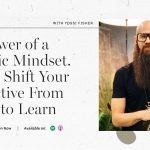Yossi Fisher | The Power of a Strategic Mindset & How to Shift Your Perspective From Failure to Learn | FloInsider Ep #18