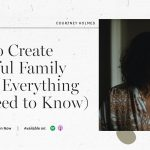 Courtney Holmes | How to Create Powerful Family Films (Everything You Need to Know) | FloInsider Ep #23