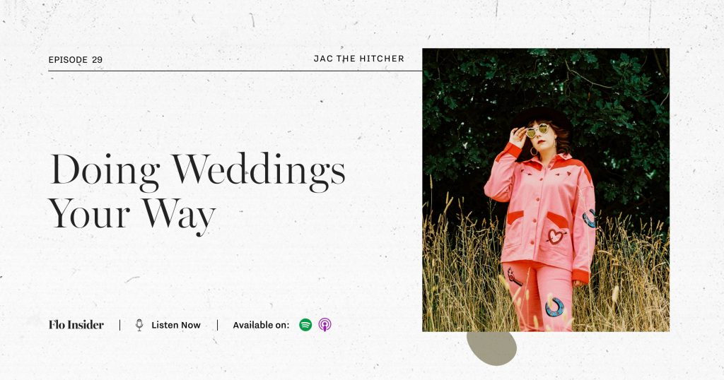 Jac the Hitcher Making Weddings Your Way FloInsider